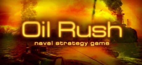 Oil Rush (Steam ключ) Region Free