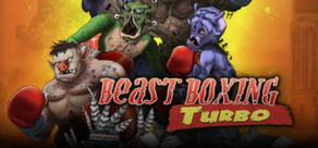 Beast Boxing Turbo (Steam ключ)