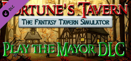 Fortune´s Tavern - The Fantasy Tavern Simulator