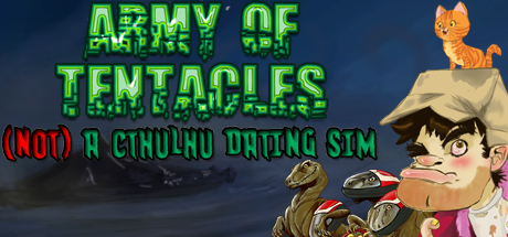Army of Tentacles: (Not) A Cthulhu Dating Sim [Steam]