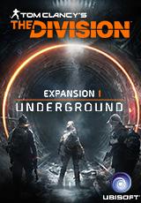 Купить Tom Clancys The Division: DLC Underground (Uplay KEY) и скачать