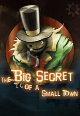 The Big Secret of a Small Town (Steam KEY) + ПОДАРОК