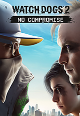 Watch Dogs 2: DLC No Compromise (Uplay KEY) + ПОДАРОК
