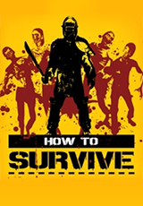 How to Survive (Steam KEY) + GIFT