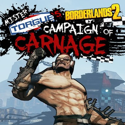 Borderlands 2: Mr. Torgue's Campaign of Carnage+ПОДАРОК