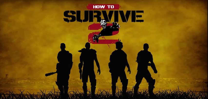How to Survive 2 (RU/CIS activation; Steam gift)