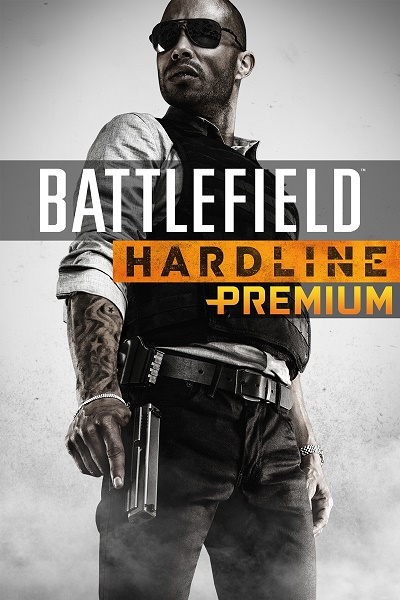 BATTLEFIELD HARDLINE PREMIUM - WORLDWIDE | EUROPE