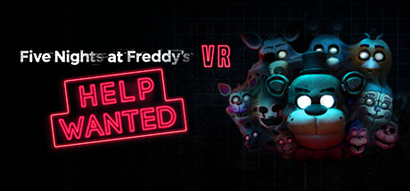 Five Nights at Freddy´s VR: Help Wanted STEAM OFFLINE