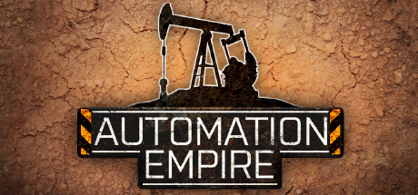 Automation Empire - Steam Access OFFLINE