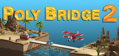 Poly Bridge 2 Deluxe Edition - Steam Access OFFLINE