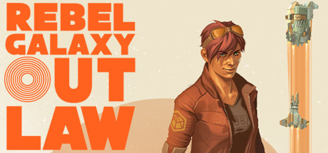 Rebel Galaxy Outlaw - Steam Access OFFLINE