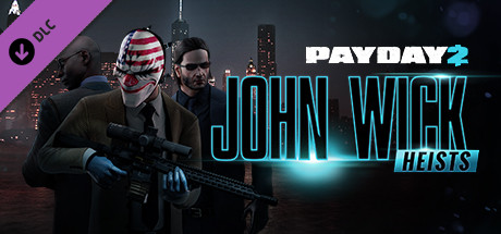 PAYDAY 2: John Wick Heists DLC ((Steam Gift/RU+CIS)