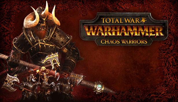 TOTAL WAR: WARHAMMER - DLC CHAOS WARRIORS - REGION FREE