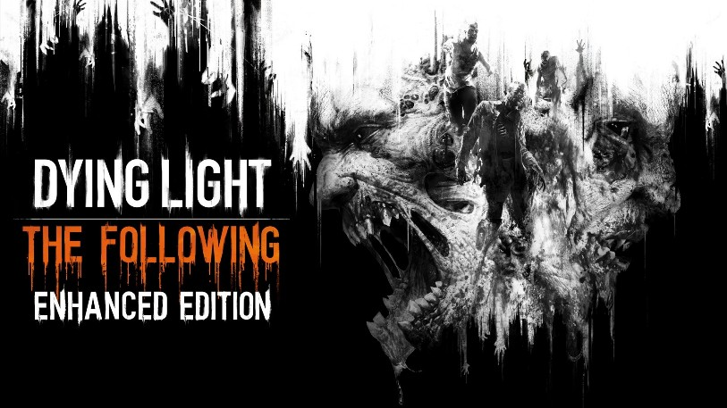 DYING LIGHT: THE FOLLOWING ENHANCED EDITION REGION FREE