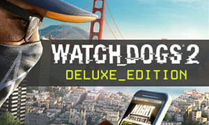 WATCH DOGS 2 DELUXE EDITION / RU-CIS / UPLAY