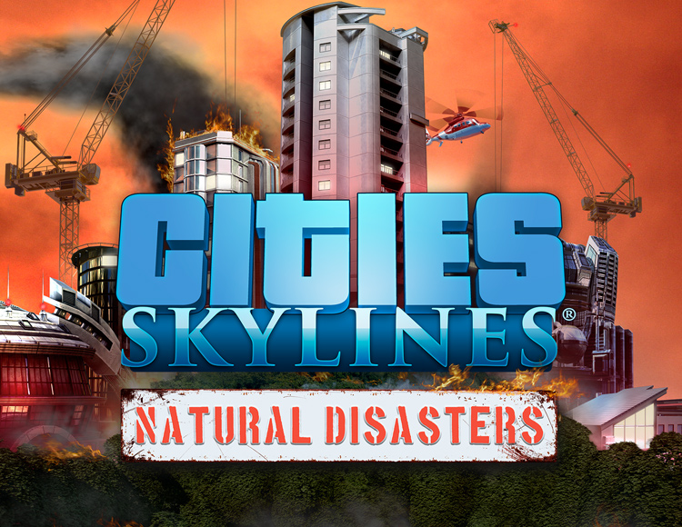 CITIES: SKYLINES - DLC Natural Disasters RU-CIS / STEAM