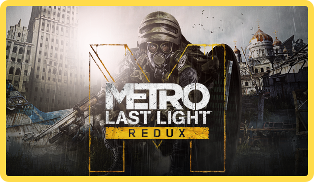 Metro: Last Light Redux (ROW) - steam gift + discount