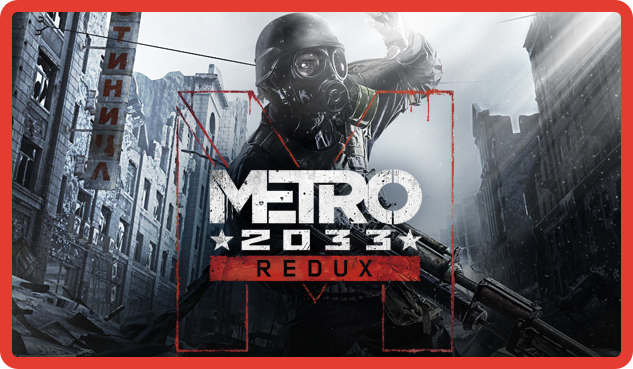 Metro 2033 Redux (ROW) - steam gift +present + discount