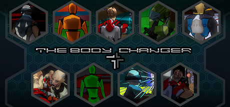 The Body Changer ( STEAM Key Region Free )