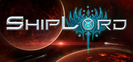 ShipLord ( Steam Key / Region Free ) GLOBAL ROW