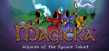 Magicka: Wizards of the Square Tablet STEAM region free