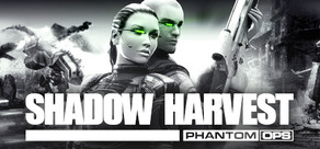 Shadow Harvest: Phantom Ops ( Steam key region free )
