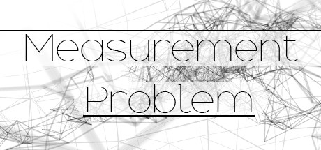 Measurement Problem ( steam key region free )