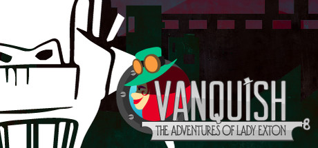 Vanquish: The Adventures of Lady Exton ( steam key )
