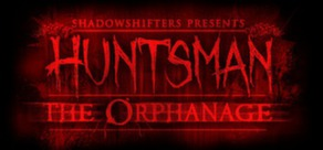 Huntsman: The Orphanage (Halloween Edition) worldwide