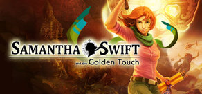 Samantha Swift and the Golden Touch ( steam key )