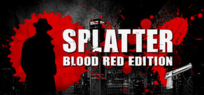 Splatter - Blood Red Edition (STEAM worldwide)