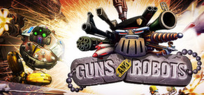 Guns and Robots - Starter Pack - steam key region free