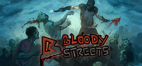 Bloody Streets ( steam key region free )