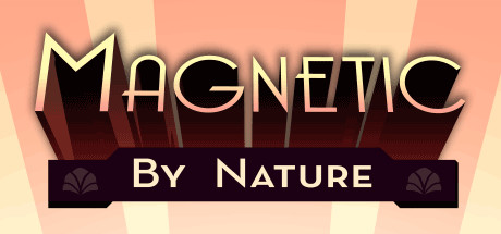 Magnetic By Nature ( Steam Key / Region Free )