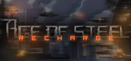 Age of Steel: Recharge (Steam Key / Region Free)