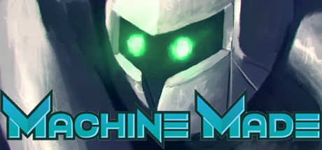 Machine Made: Rebirth (Steam Key / Region Free)