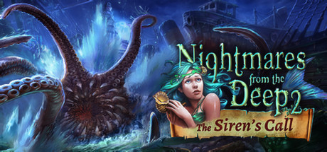 Nightmares from the Deep 2: The Sirens Call (Steam/ROW)