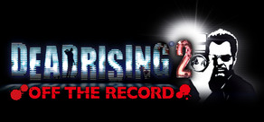 Dead Rising 2: Off the Record (Steam Gift/Region Free)