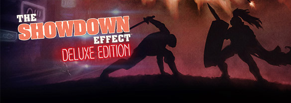 The Showdown Effect Digital Deluxe (Region Free)