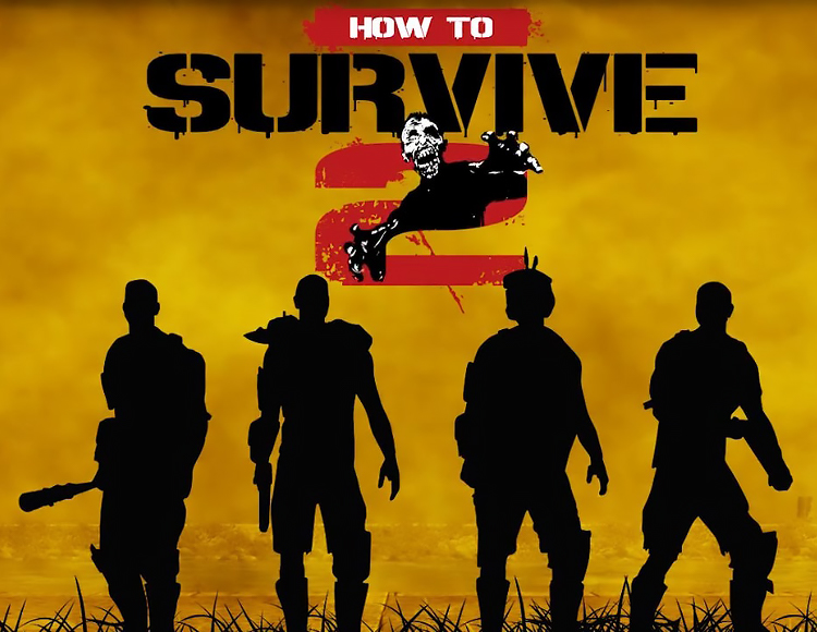 How to Survive 2 (Steam)