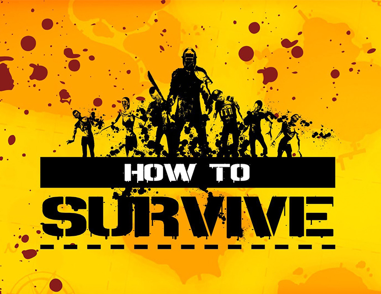 How to Survive (Activation Key on Steam)