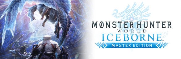 Monster Hunter World: Iceborne Master Edition Steam RU