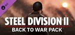 Steel Division 2 - Back To War Pack (Steam Gift Россия)