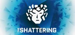 The Shattering (Steam Gift Россия)