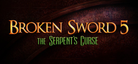 Broken Sword 5 - the Serpent´s Curse (Steam Key)