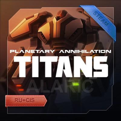 Planetary Annihilation: TITANS [Steam Gift] (RU+CIS)