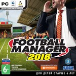Football Manager 2016 (Steam ключ РФ+СНГ)