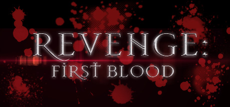 REVENGE: First Blood (Steam Key / Region Free / ROW)
