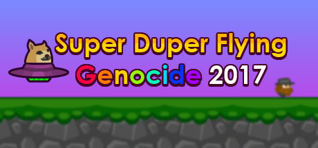 Super Duper Flying Genocide 2017 (Steam Key / ROW)