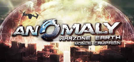 Anomaly: Warzone Earth Mobile Campaign (Steam Key/ ROW)